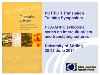 PGT/PGR Translation Training  Symposium