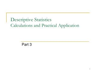 Descriptive Statistics  Calculations and Practical Application
