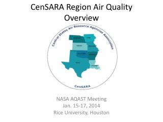 CenSARA  Region Air Quality Overview