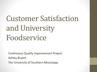 Customer Satisfaction and University Foodservice