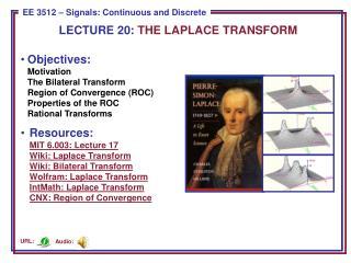 LECTURE  20:  THE LAPLACE TRANSFORM
