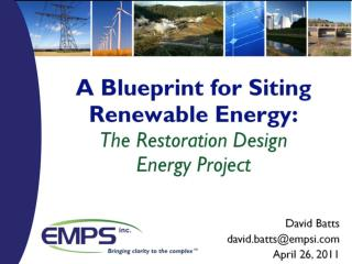 A Blueprint for Siting Renewable Energy: The Restoration Design  Energy Project