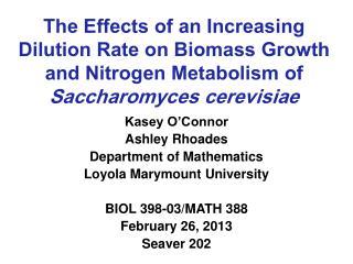 Kasey O'Connor Ashley Rhoades Department of Mathematics Loyola Marymount University