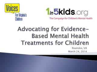 Advocating for Evidence-Based Mental Health Treatments for Children
