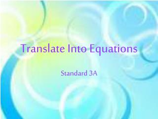 Translate Into Equations