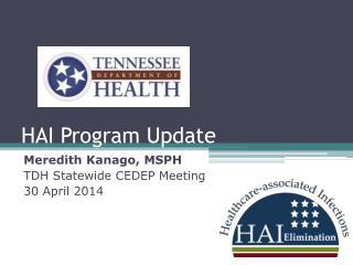 HAI Program Update
