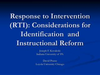 Response to Intervention RTI: Considerations for Identification  and Instructional Reform