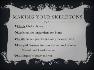 Making Your Skeletons