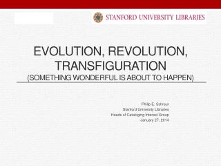 Evolution, Revolution, transfiguration ( Something wonderful is about to happen)
