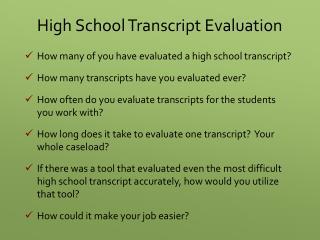High School Transcript Evaluation