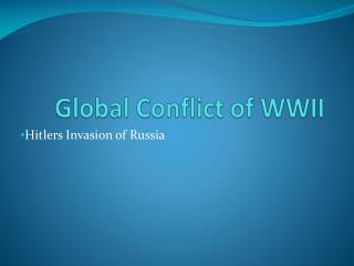 Global Conflict of WWII