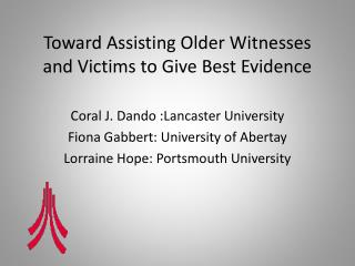 Toward Assisting Older Witnesses and Victims to Give Best Evidence