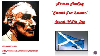 "Norman  MacCaig ""Scottish Text Question"" Sounds Of The Day"