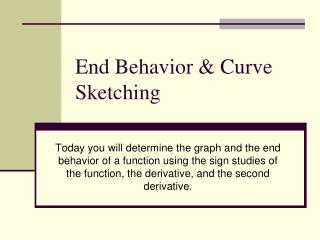 End Behavior & Curve Sketching