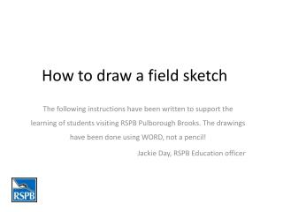 How to draw a field sketch