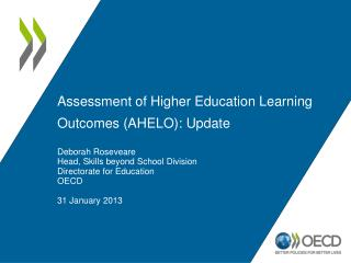 Assessment of Higher Education Learning Outcomes (AHELO): Update