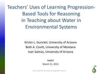 Kristin L. Gunckel, University of Arizona Beth A. Covitt, University of Montana