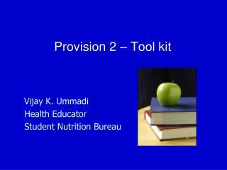 Provision 2 � Tool kit