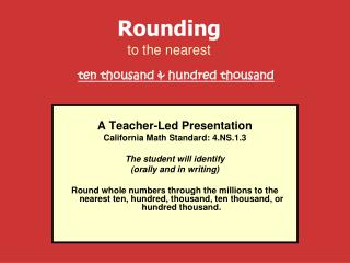 Rounding to the nearest ten thousand & hundred thousand