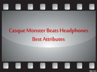Casque Monster Beats Headphones Best Attributes