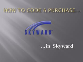 How to Code a purchase…