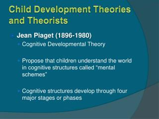 Child Development Theories and Theorists