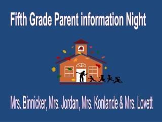 Fifth Grade Parent information Night