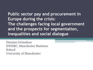 Damian Grimshaw EWERC, Manchester Business School University of Manchester