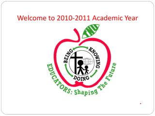 Welcome  to 2010-2011  Academic Year