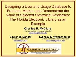 Lauren H. Mandel Research Coordinator lmandel@fsu