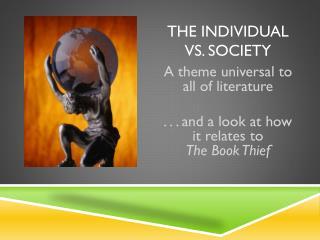 The Individual vs. Society