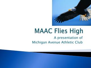 MAAC Flies High