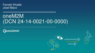 oneM2M (DCN 24-14-0021-00-0000)