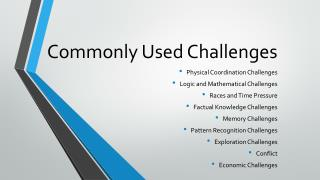 Commonly Used Challenges