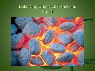 Balancing Chemical  Reactions Part 1