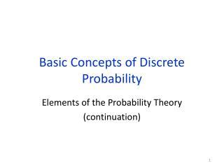 Basic Concepts of Discrete Probability