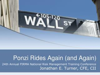 Ponzi Rides Again (and Again)