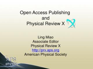 Open Access Publishing  and Physical Review X