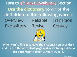 Turn to  4 th 6wks  Vocabulary Section