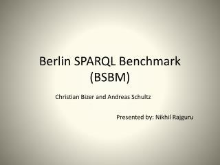 Berlin SPARQL Benchmark (BSBM)