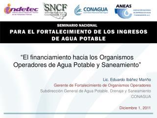 """""""El financiamiento hacia los Organismos Operadores de Agua Potable y Saneamiento"""""""