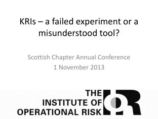 KRIs – a failed experiment or a misunderstood tool?