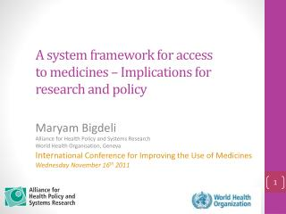 A system framework for access to medicines – Implications for research and policy