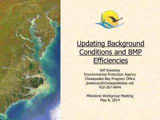 Updating Background Conditions and BMP Efficiencies