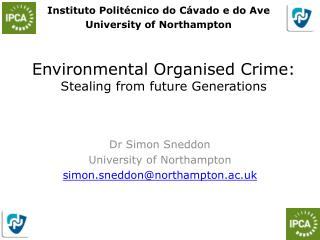 Environmental Organised Crime: Stealing from future Generations