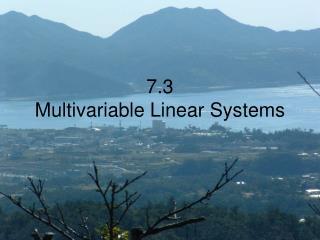 7.3 Multivariable Linear Systems
