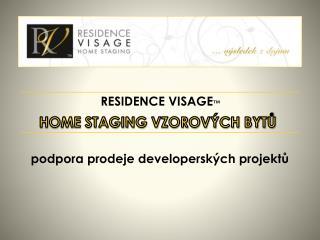 RESIDENCE  VISAGE ™