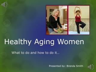 Healthy Aging Women