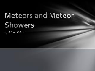 Meteors and Meteor Showers