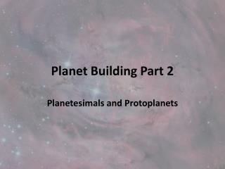 Planet Building Part 2